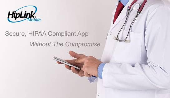 Effective HIPAA Compliant Solution – Without Compromise